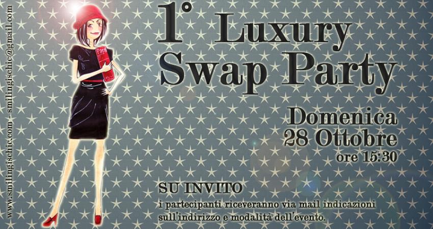 News!!!!!! 1° Luxury Swap Party….