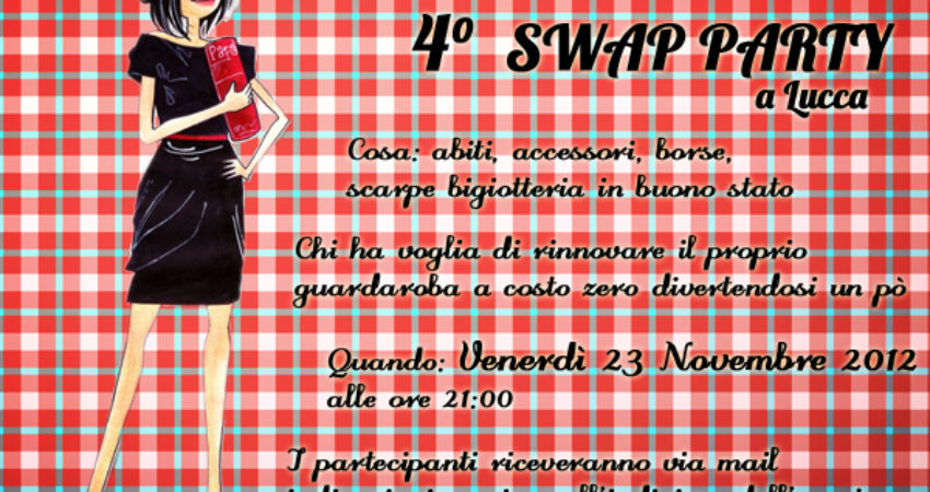 4°Swap Party in Lucca : How to partecipate!