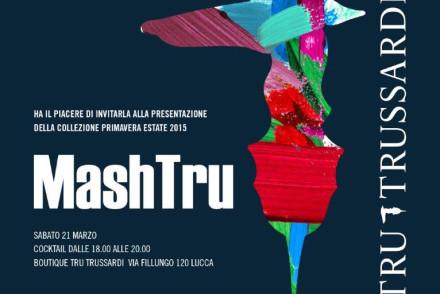 MashTrU - Evento Tru Trussardi a Lucca