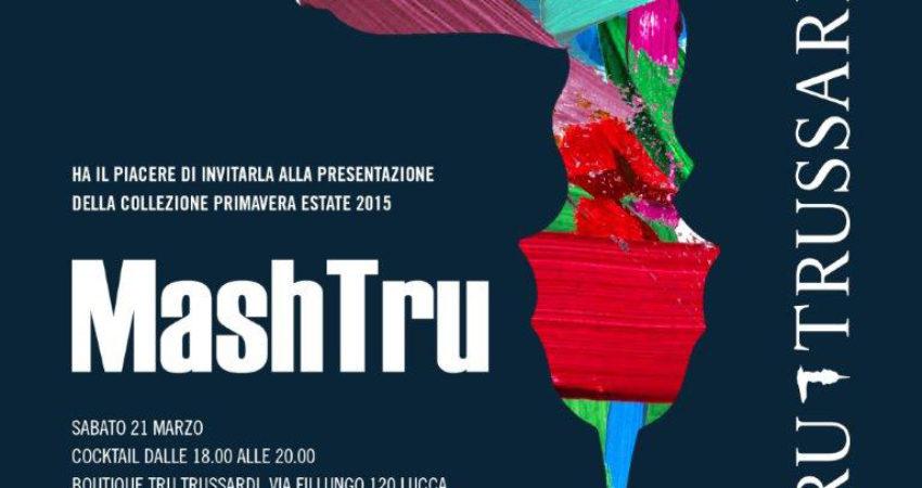 MashTrU – Evento Tru Trussardi  a Lucca