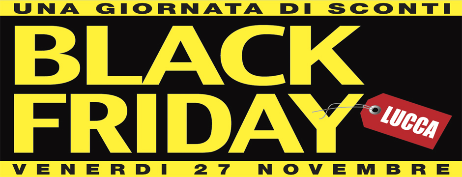 black friday a Lucca