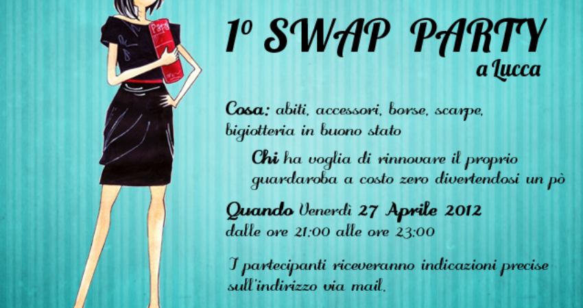 1° Swap Party in Lucca : How to partecipate!
