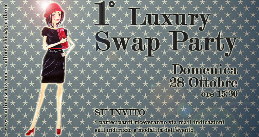 News!!!!!! 1° Luxury Swap Party….