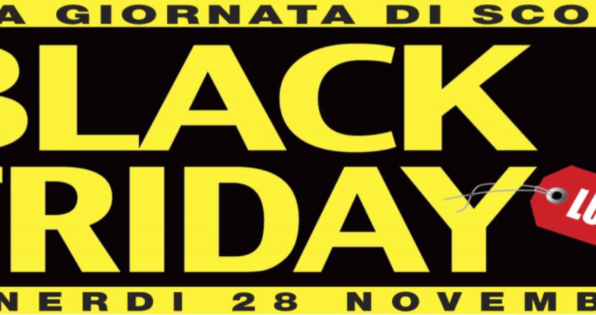 Black Friday a Lucca – Shopping super scontato