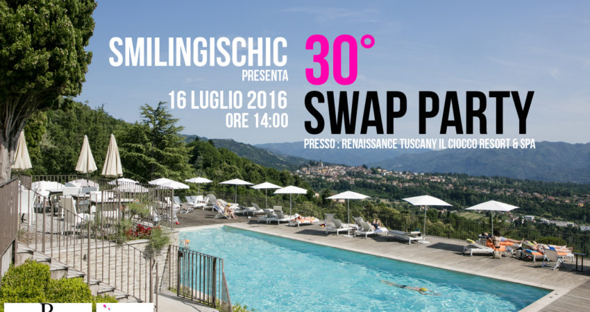 30° Swap Party – Renaissance Tuscany Il Ciocco Resort & Spa