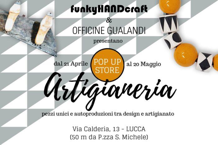 Artigianeria, pop store a Lucca